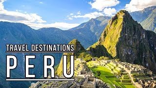 Places To Visit In Peru | Top 5 Best Places To Visit In Peru 2019