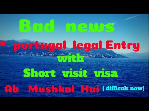 Portugal,,Bad News,,legal Entry  in portugal for TRP,with Short visit visa,, Must watch (Urdu_Hindi)