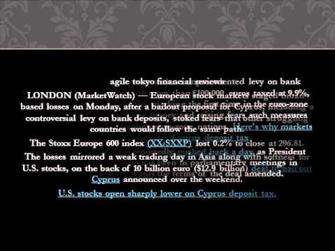 Agile Tokyo Financial Reviews: Cyprus bank-deposit levy bruises Europe stocks