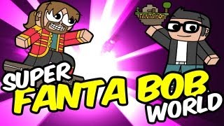 Super Fanta Bob World - Ep 36 - The End : La fin de Minecraft - Fantavision