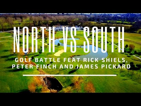 NORTH vs SOUTH GOLF BATTLE feat- Rick Shiels, Peter Finch and James Pickard