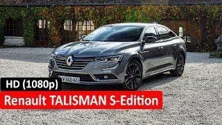2018 - Renault range D segment and Renault TALISMAN S Edition