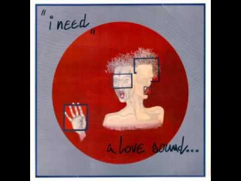 A Love Sound... - i need  ('84)