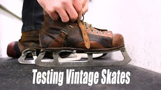 Testing Out VINTAGE hockey skates