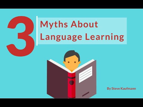 The 3 Main Myths About Learning Any Language