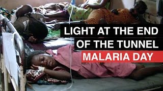Light at the end of the tunnel - World Malaria Day