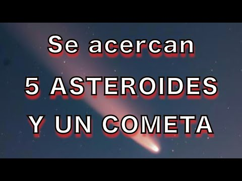 Insólito!! El cometa Neowise y 5 asteroides, se acercan a la Tierra from YouTube · Duration:  10 minutes 1 seconds