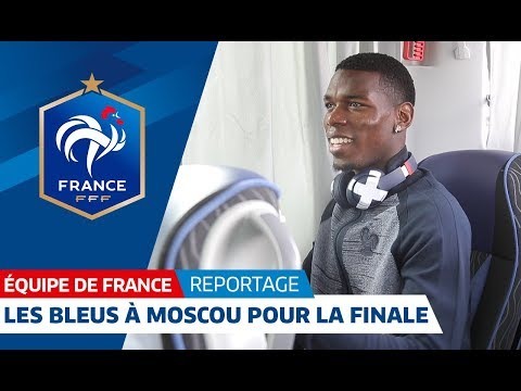 France: Les Bleus arrive in Moscow I FFF 2018