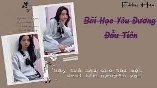 [Lyrics+Vietsub] Bài Học Yêu Đương Đầu Tiên( Một bài  hát cực đáng yêu )