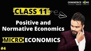 #4, Positive and normative economy (Class 12 microeconomics )