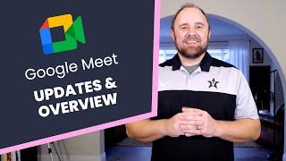 Google Meet Updates & Overview screenshot 5