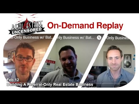 Real Estate Agent Marketing: Building A Referral-Only Real Estate Business