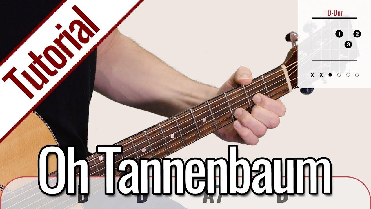 Oh Tannenbaum Gitarrennoten.Oh Tannenbaum Weihnachtslied Gitarren Tutorial Deutsch