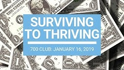 The 700 Club - January 16, 2019