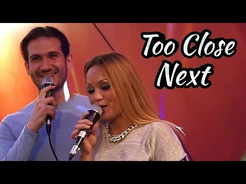 Too Close/Next/Karaoke Cover