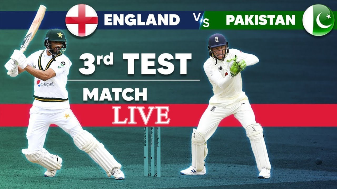 Live Pakistan Vs England Live Streaming 3rd Test Cricket Reaction Live Score And Commentary Day 3 Youtube