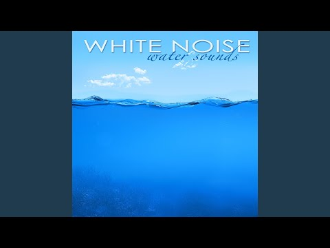 Ocean Sounds - Deep Relaxation with Water White Noise