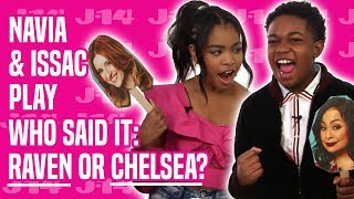 Raven's Home Stars Navia and Issac Play Who Said It: Raven or Chelsea?