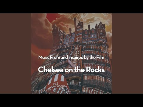 Love Theme from Chelsea On The Rocks