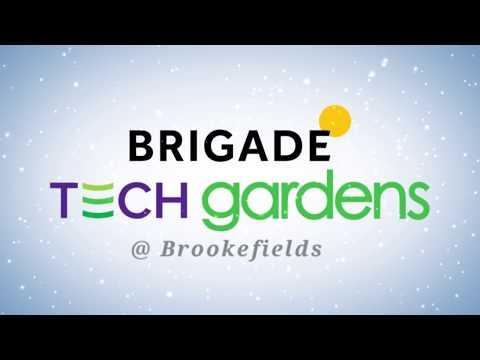 Brigade Tech Gardens, Brookfields - Bangalore. Work Happy,Work Agile!