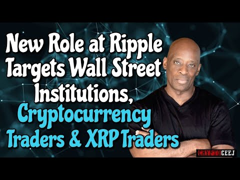 new-role-at-ripple-targets-wall-street-institutions,-cryptocurrency-traders-and-xrp-enterprises