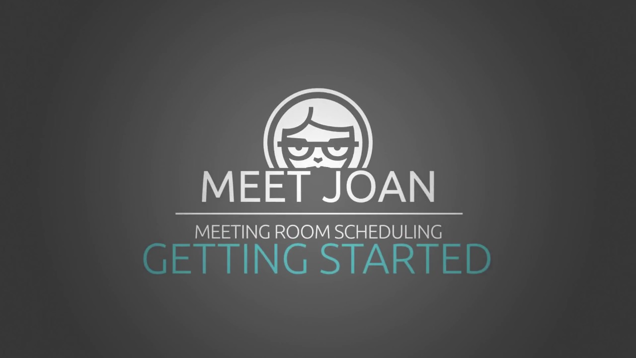 Meeting Room Booking System How-To: Getting started with Joan