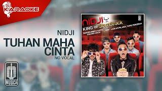 Nidji - Tuhan Maha Cinta (Original Karaoke Video) - No Vocal