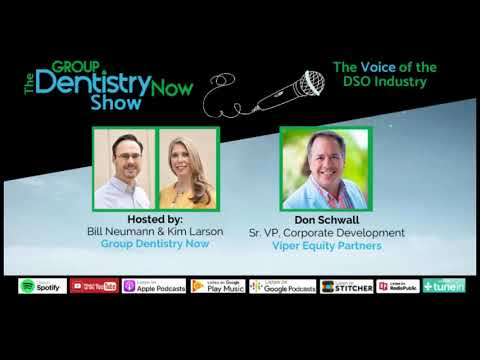 Don Schwall of Viper Equity Partners Looks at Dental M&A during the COVID-19 Crisis & Beyond.