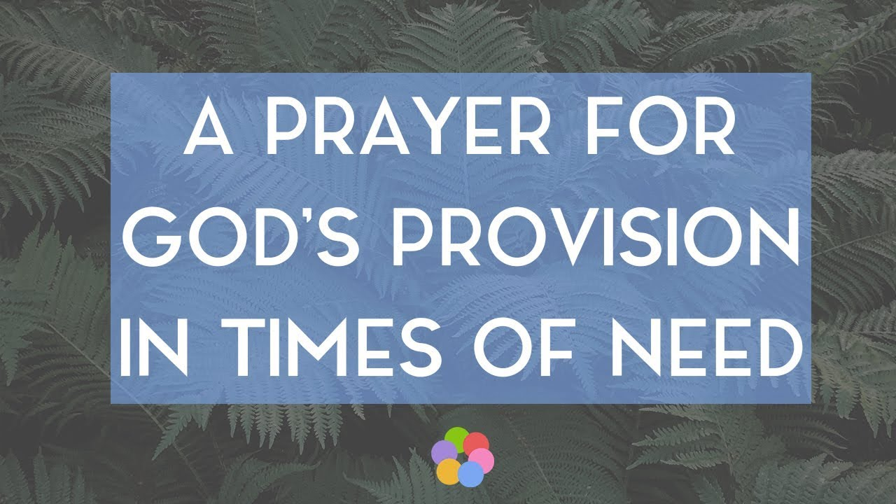A Prayer for God's Provision in Times of Need - Your Daily