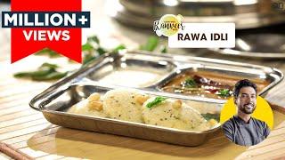 Rawa Idli | रवा इडली | Chef Ranveer Brar