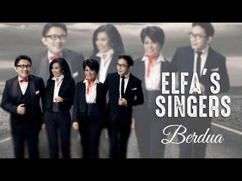 Elfa's Singers - Berdua (Official Music Video)