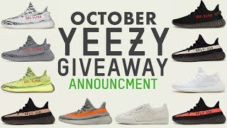 Free Yeezy Giveaway - October Announcement