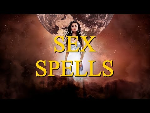 POWERFUL SEX SPELLS THAT WORK FOR FREE REVEALED BY A REAL WITCH