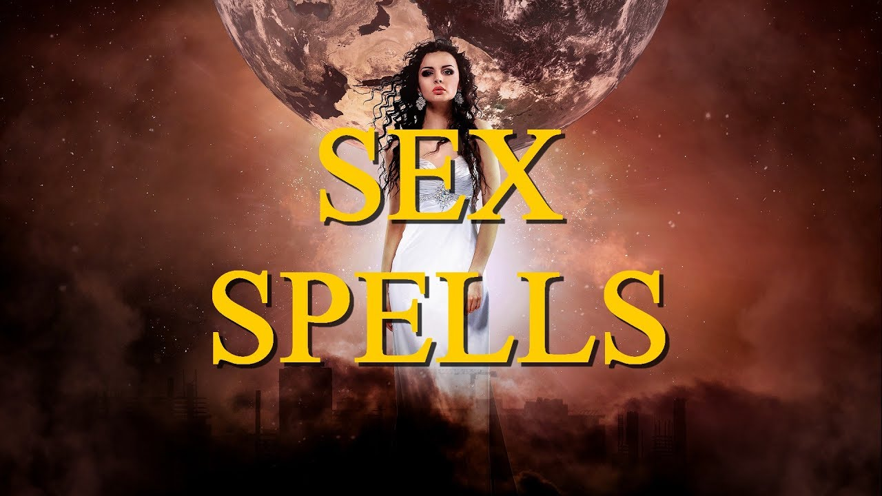 How to make a sex spell