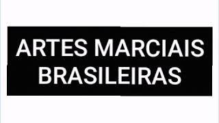 ARTES MARCIAIS BRASILEIRAS