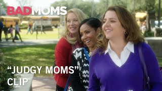 "Bad Moms | ""Judgy Moms"" Clip 