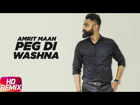 Peg Di Waashna | Remix | Amrit Maan Ft Dj Flow | Himanshi Khurana | Latest Punjabi Song 2018