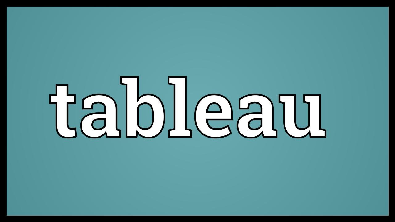 Tableau Meaning - YouTube