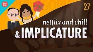 Netflix & Chill: Crash Course Philosophy #27