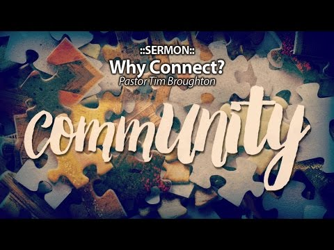 Community - Why Connect?