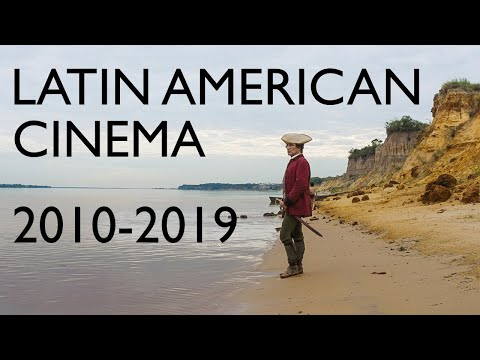 Highlights of Latin American Cinema 2010-2019