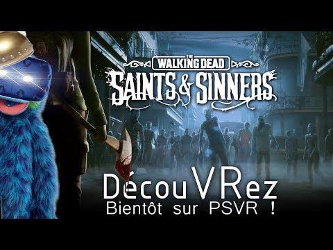 DécouVRez : THE WALKING DEAD - Saints & Sinners | PC / Bientôt sur PSVR | VR Singe