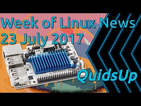 Week Of Linux News 23 July 2017