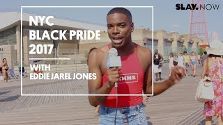 NYC Black Pride 2017 with Eddie Jarel Jones