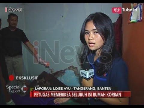 [Eksklusif] Beginilah Kondisi Rumah TKP Pembunuhan Satu Keluarga di Tangerang - Special Report 14/02
