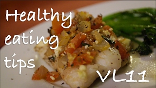 Healthy eating with a busy medicine lifestyle! vl#11
