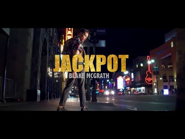 Blake McGrath | Jackpot (Official Video)