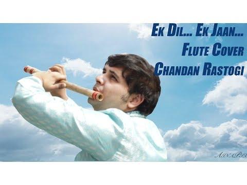 Padmaavat: Ek Dil Ek Jaan Flute Cover By Chandan Rastogi  Deepika Padukone  Sanjay Leela Bhansali