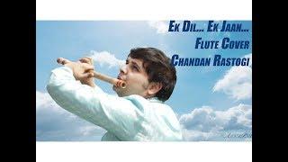 Padmaavat: Ek Dil Ek Jaan Flute Cover By Chandan Rastogi | Deepika Padukone | Sanjay Leela Bhansali