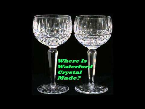 Where Is Waterford Crystal Made Youtube